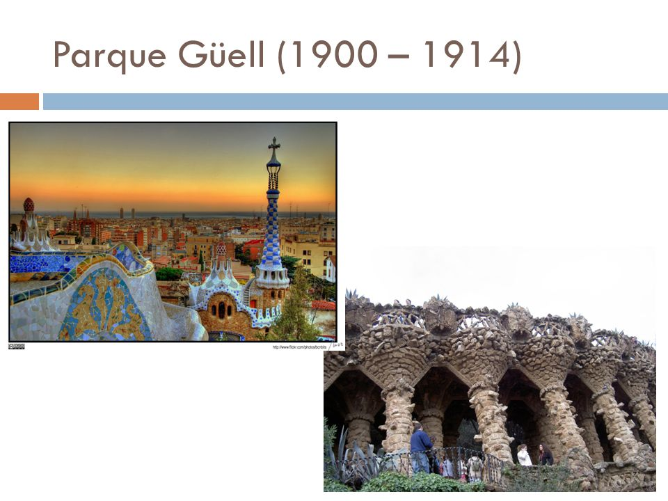 Parque Güell (1900 – 1914)