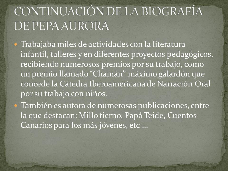 CONTINUACIÓN DE LA BIOGRAFÍA DE PEPA AURORA