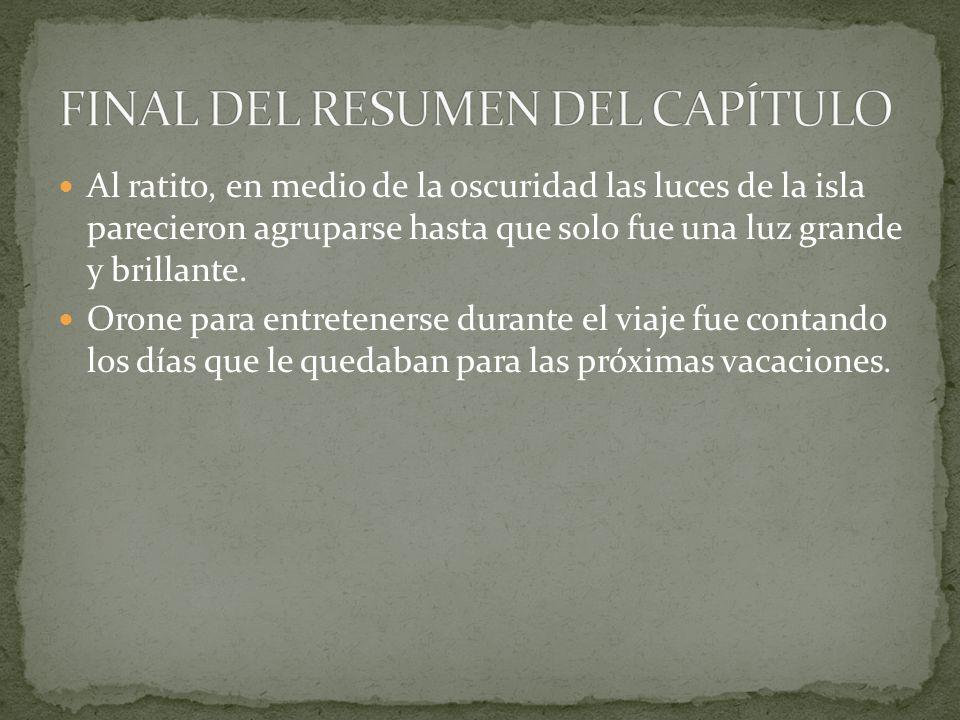 FINAL DEL RESUMEN DEL CAPÍTULO