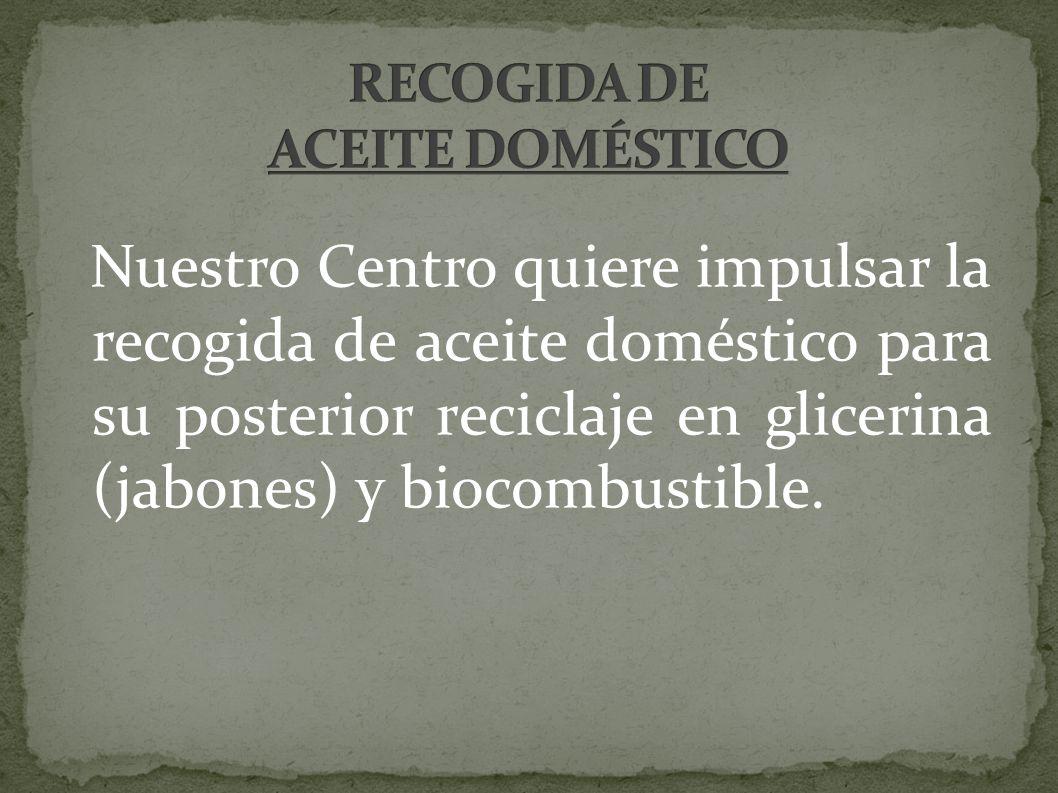 RECOGIDA DE ACEITE DOMÉSTICO