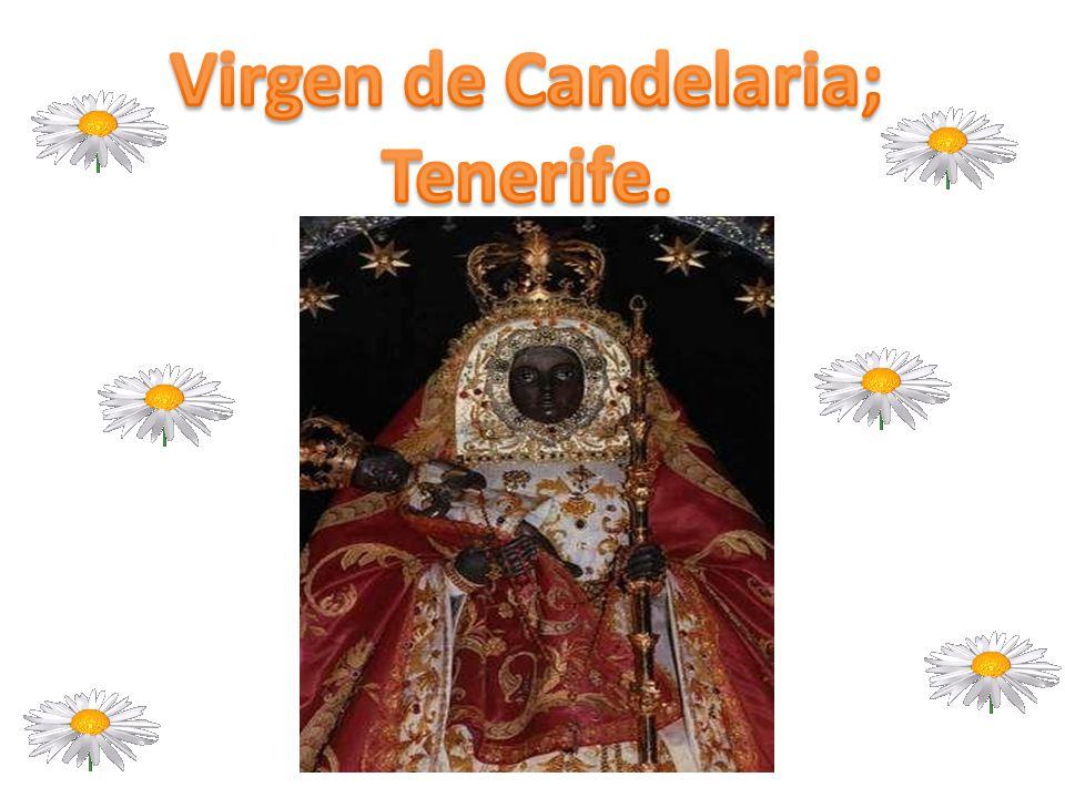 Virgen de Candelaria; Tenerife.