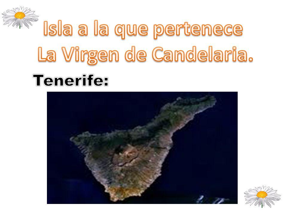 La Virgen de Candelaria.