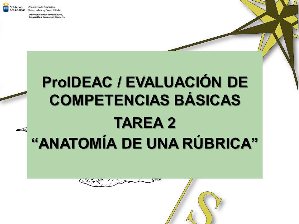 ProIDEAC / EVALUACIÓN DE COMPETENCIAS BÁSICAS TAREA 2
