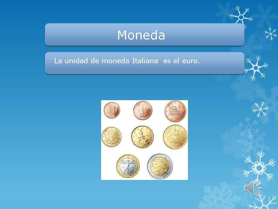 Moneda La unidad de moneda Italiana es el euro.