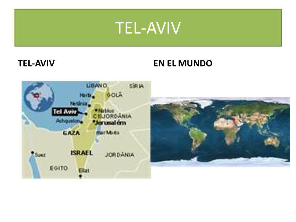 TEL-AVIV TEL-AVIV EN EL MUNDO