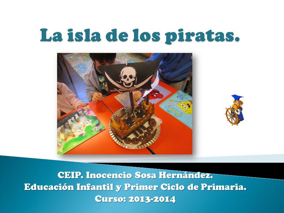 La isla de los piratas. CEIP. Inocencio Sosa Hernández.