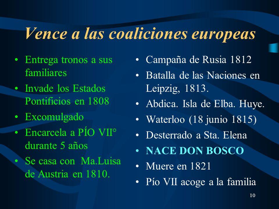 Vence a las coaliciones europeas