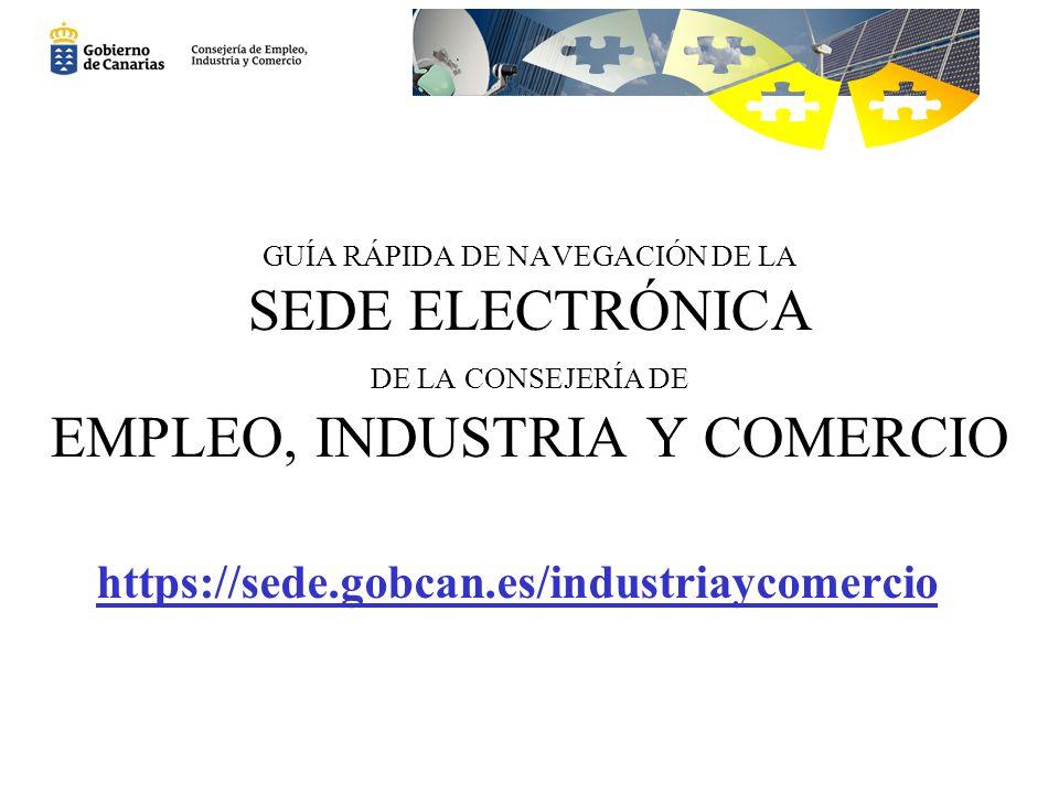 https://sede.gobcan.es/industriaycomercio