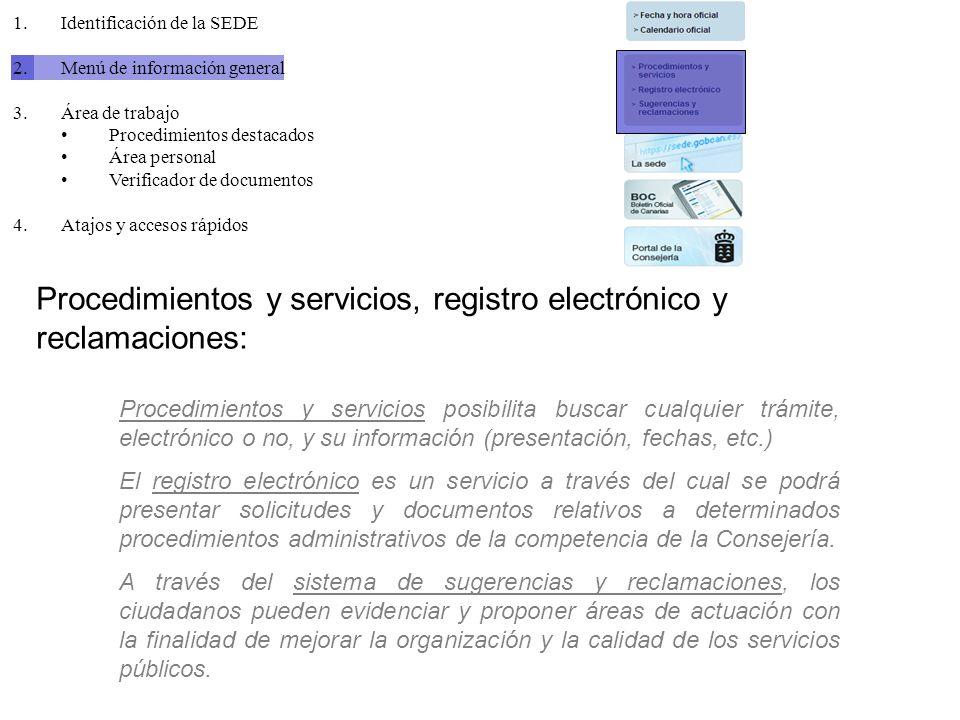Procedimientos y servicios, registro electrónico y reclamaciones: