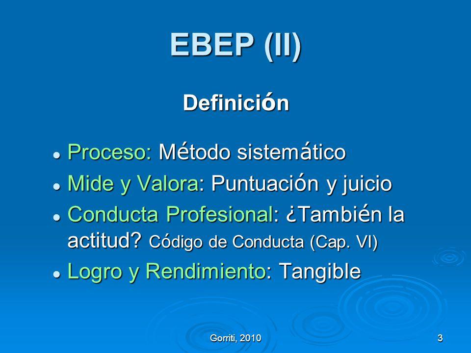 EBEP (II) Definición Proceso: Método sistemático
