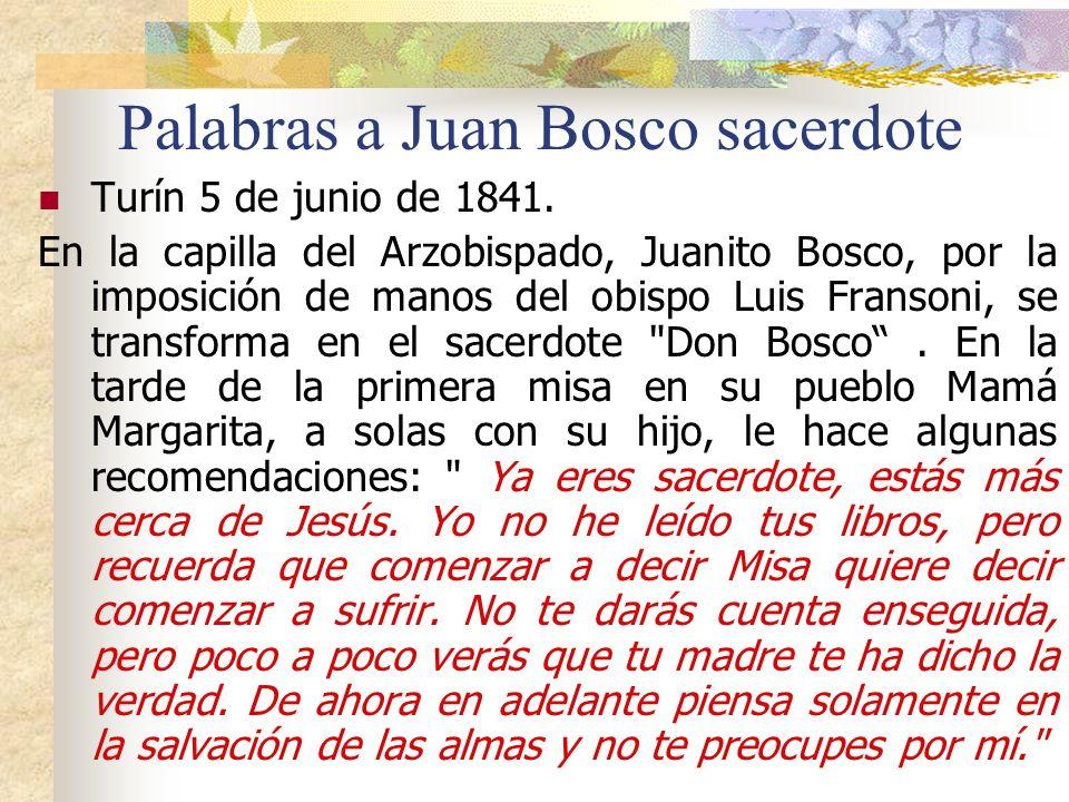 Palabras a Juan Bosco sacerdote