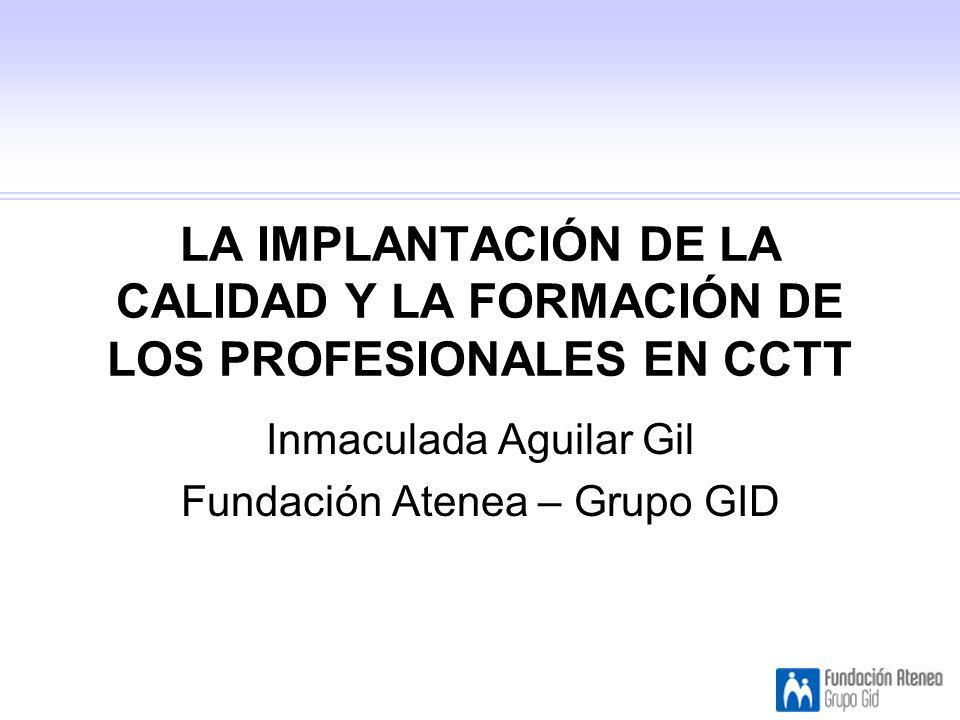 Inmaculada Aguilar Gil Fundación Atenea – Grupo GID