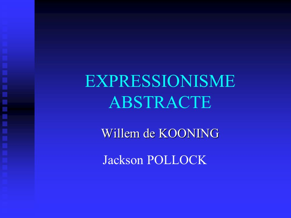 EXPRESSIONISME ABSTRACTE