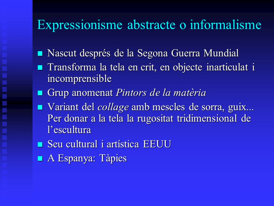 Expressionisme abstracte o informalisme