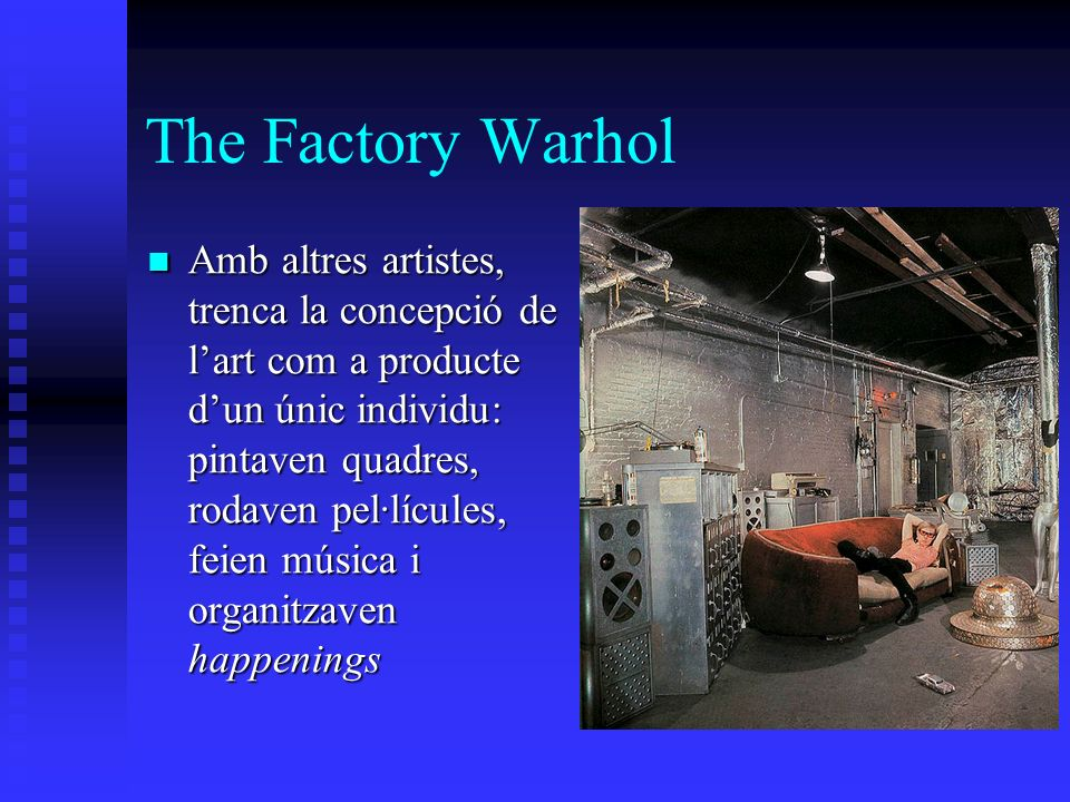 The Factory Warhol