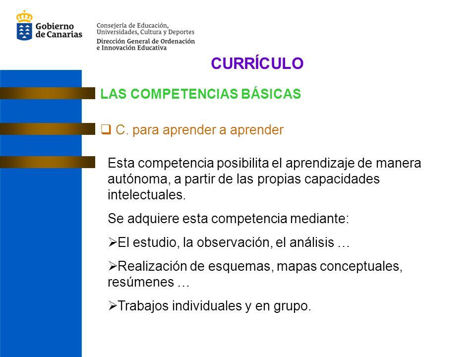 CURRÍCULO LAS COMPETENCIAS BÁSICAS C. para aprender a aprender