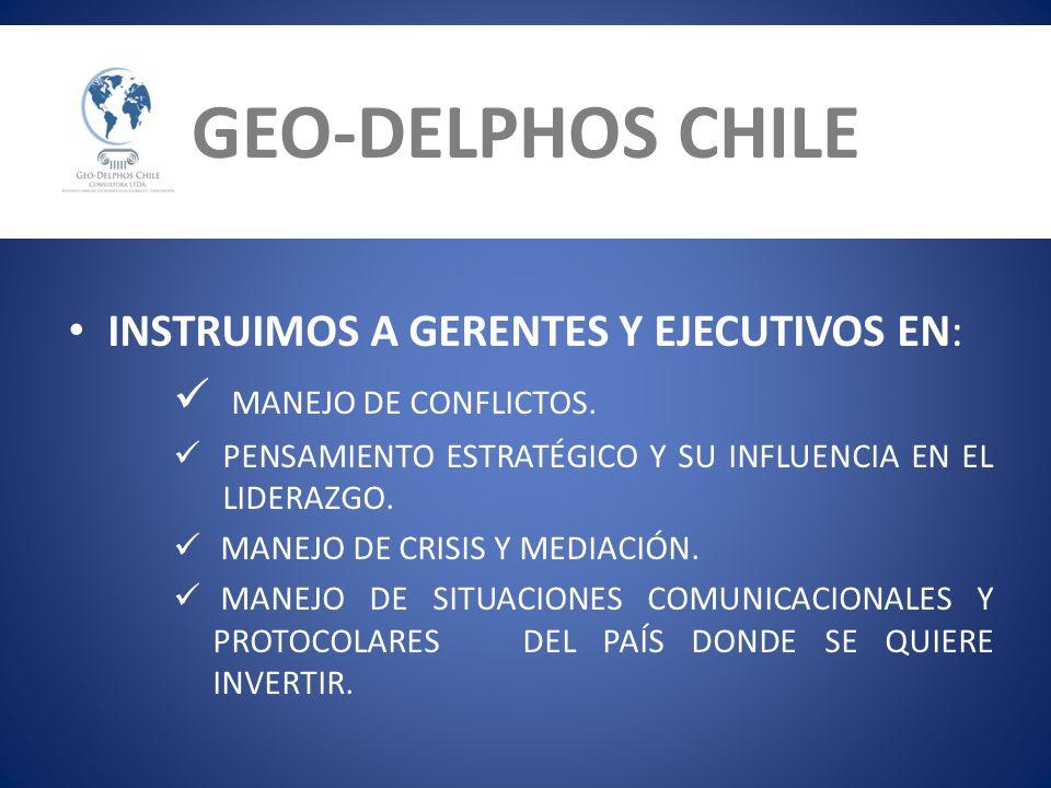 GEO-DELPHOS CHILE INSTRUIMOS A GERENTES Y EJECUTIVOS EN: