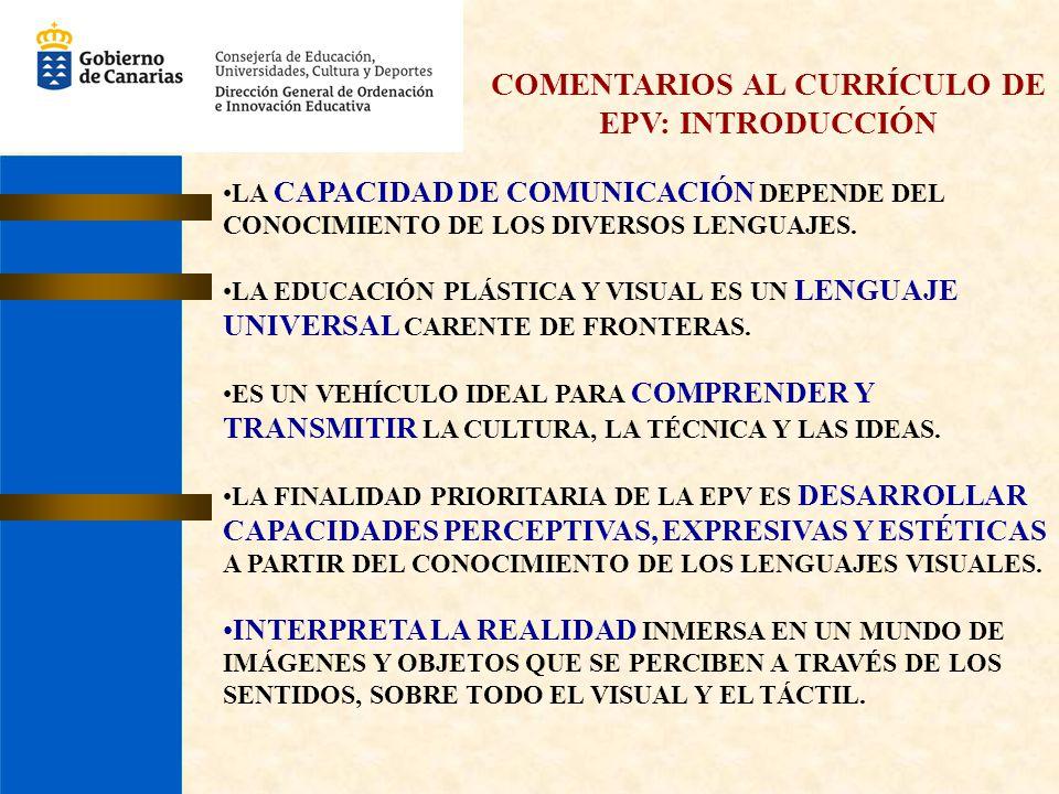 COMENTARIOS AL CURRÍCULO DE EPV: INTRODUCCIÓN