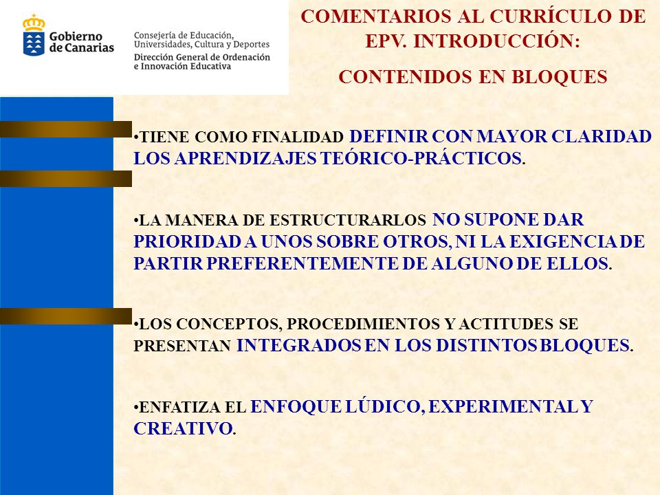 COMENTARIOS AL CURRÍCULO DE EPV. INTRODUCCIÓN: