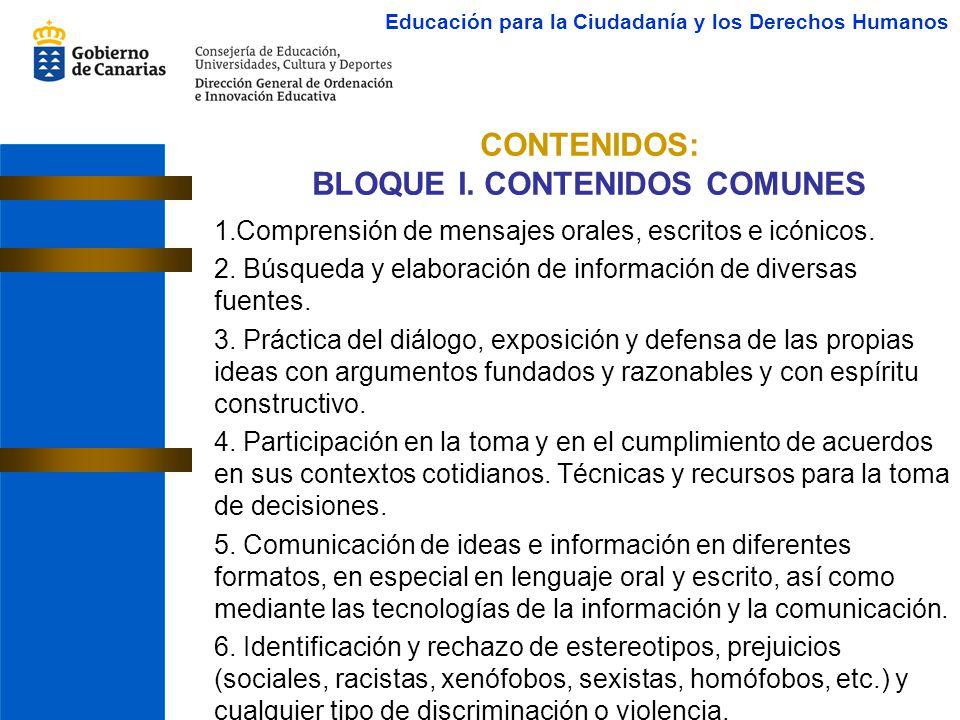 CONTENIDOS: BLOQUE I. CONTENIDOS COMUNES