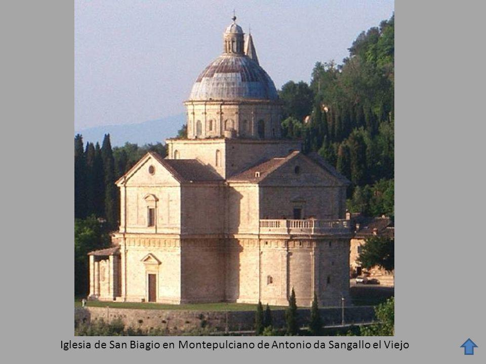 Iglesia de San Biagio en Montepulciano de Antonio da Sangallo el Viejo