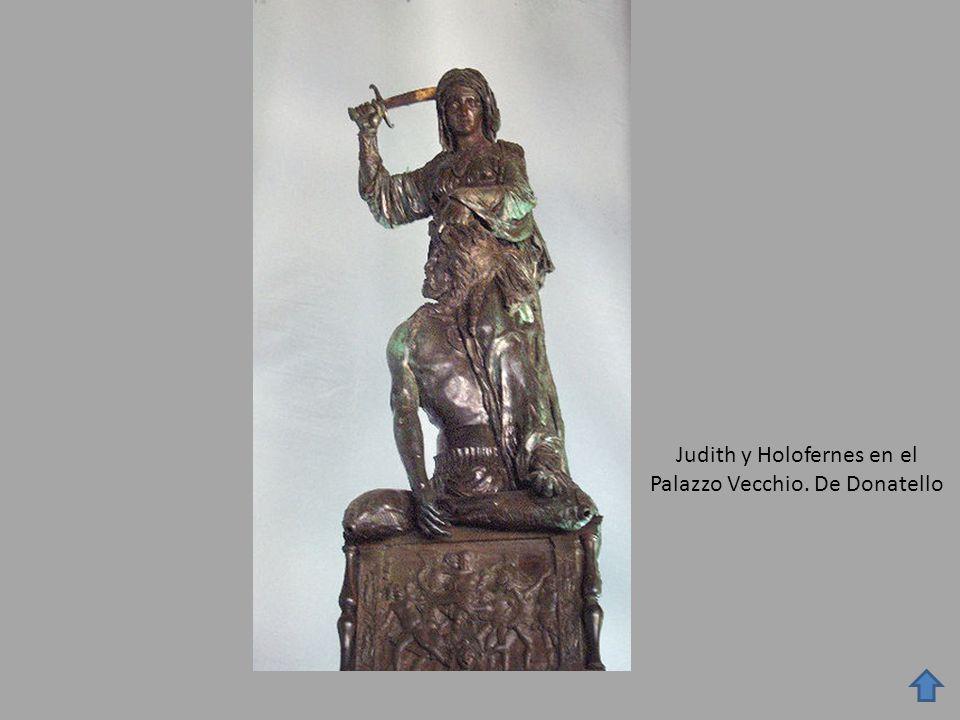 Judith y Holofernes en el Palazzo Vecchio. De Donatello