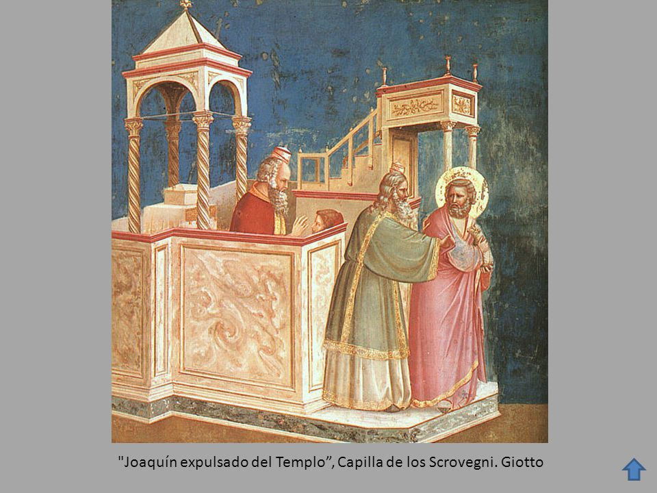 Joaquín expulsado del Templo , Capilla de los Scrovegni. Giotto