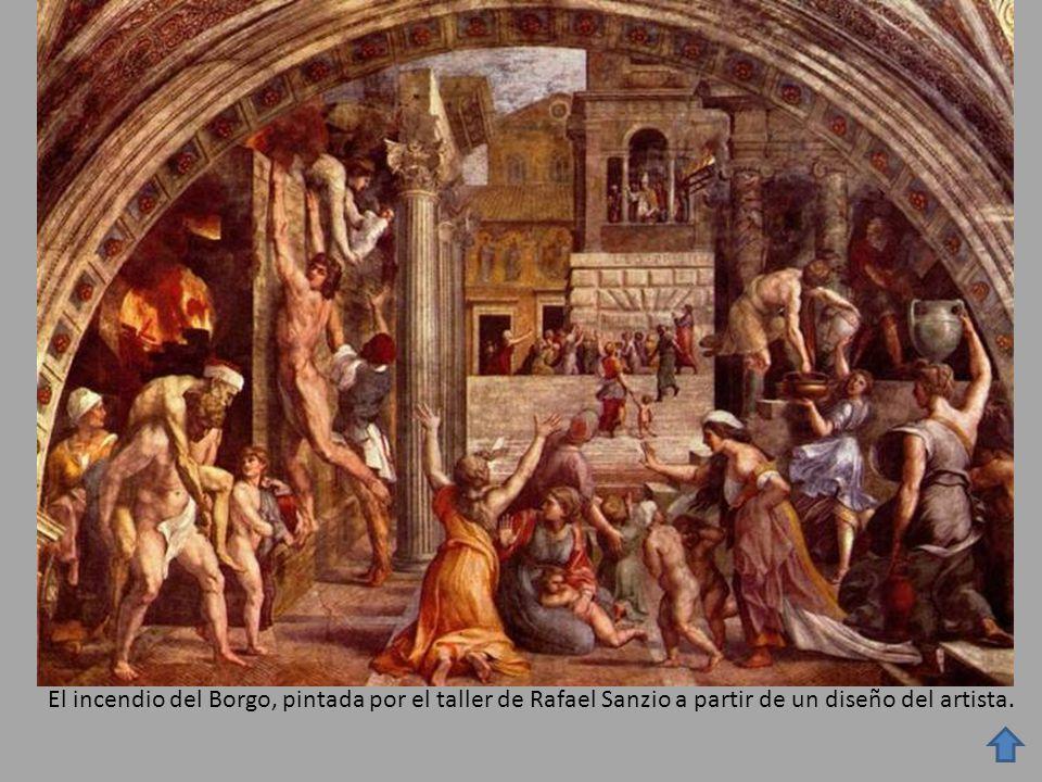 El incendio del Borgo, pintada por el taller de Rafael Sanzio a partir de un diseño del artista.
