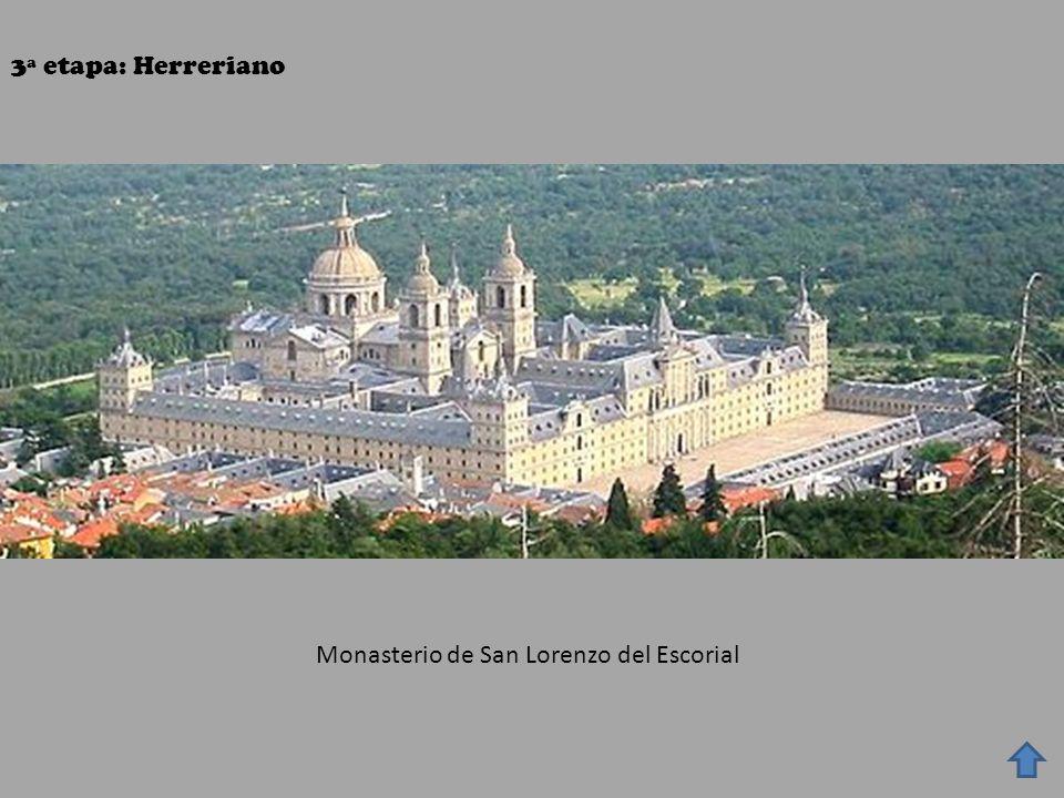 3ª etapa: Herreriano Monasterio de San Lorenzo del Escorial