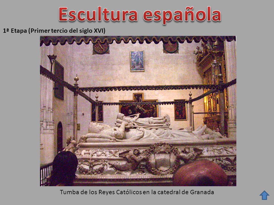 Escultura española 1ª Etapa (Primer tercio del siglo XVI)