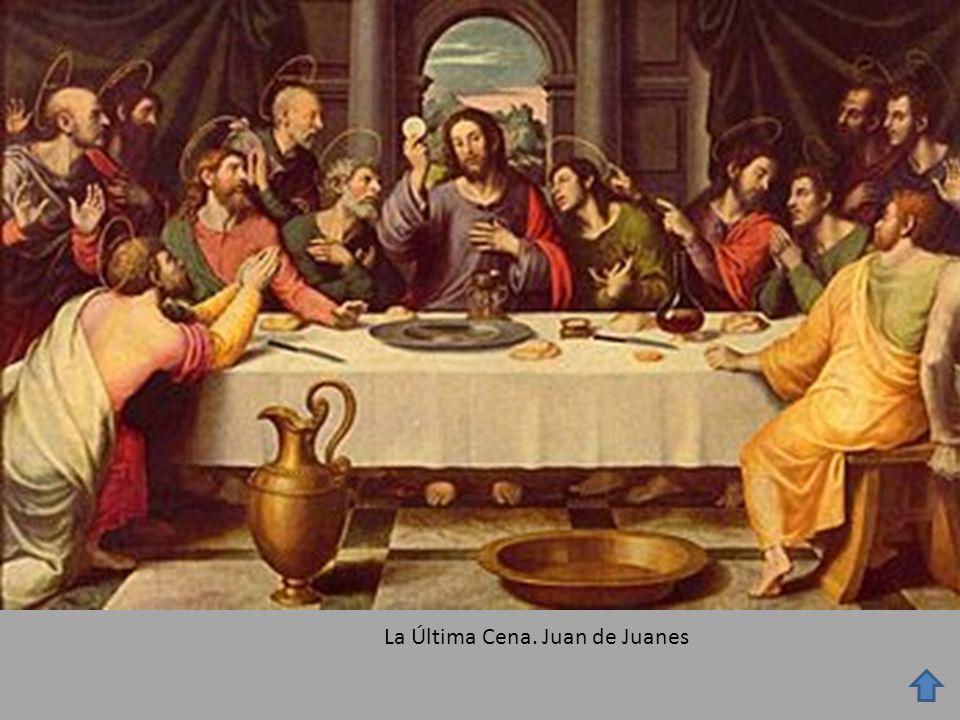 La Última Cena. Juan de Juanes