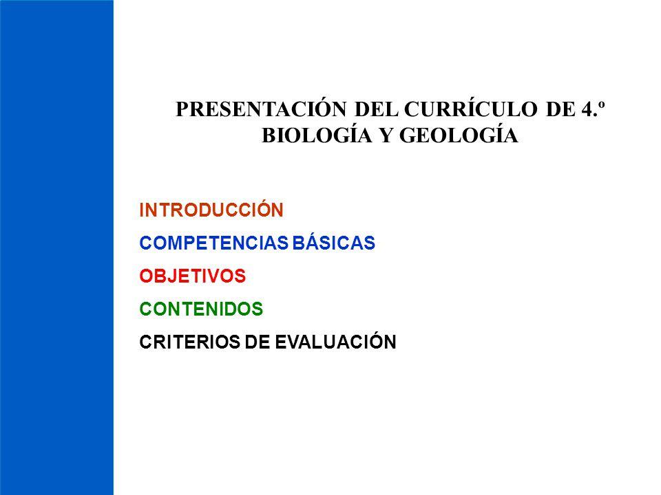 PRESENTACIÓN DEL CURRÍCULO DE 4.º BIOLOGÍA Y GEOLOGÍA