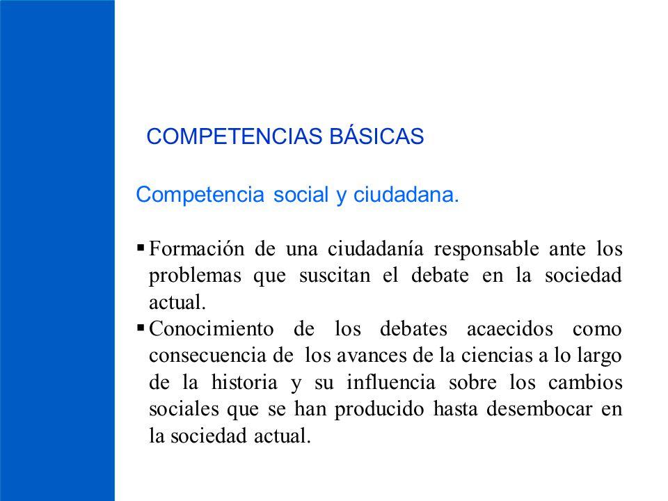 COMPETENCIAS BÁSICAS Competencia social y ciudadana.