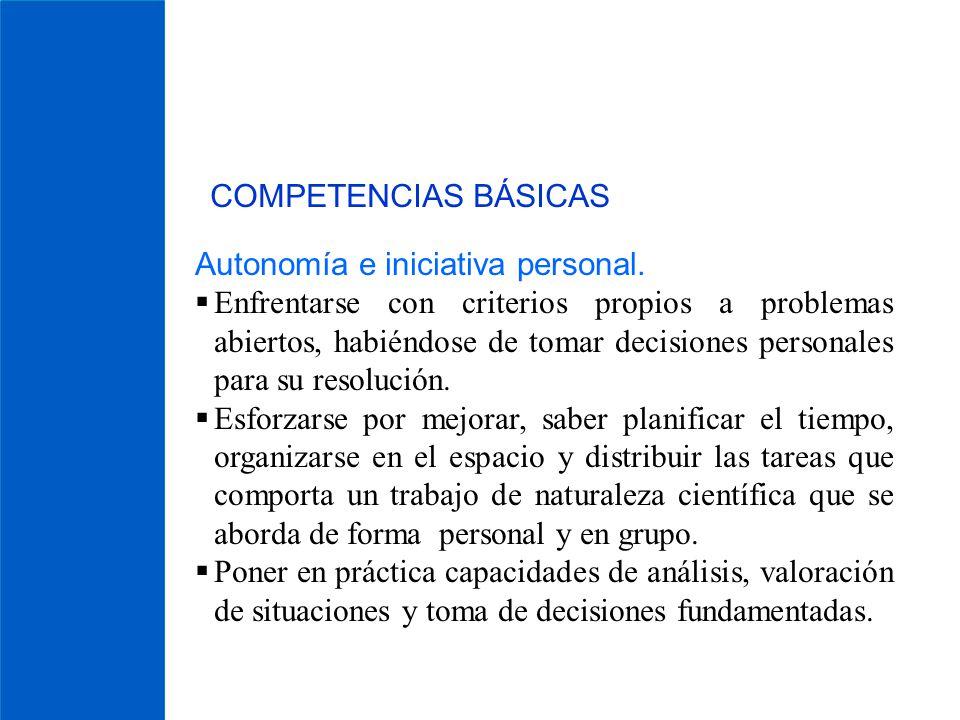 COMPETENCIAS BÁSICAS Autonomía e iniciativa personal.