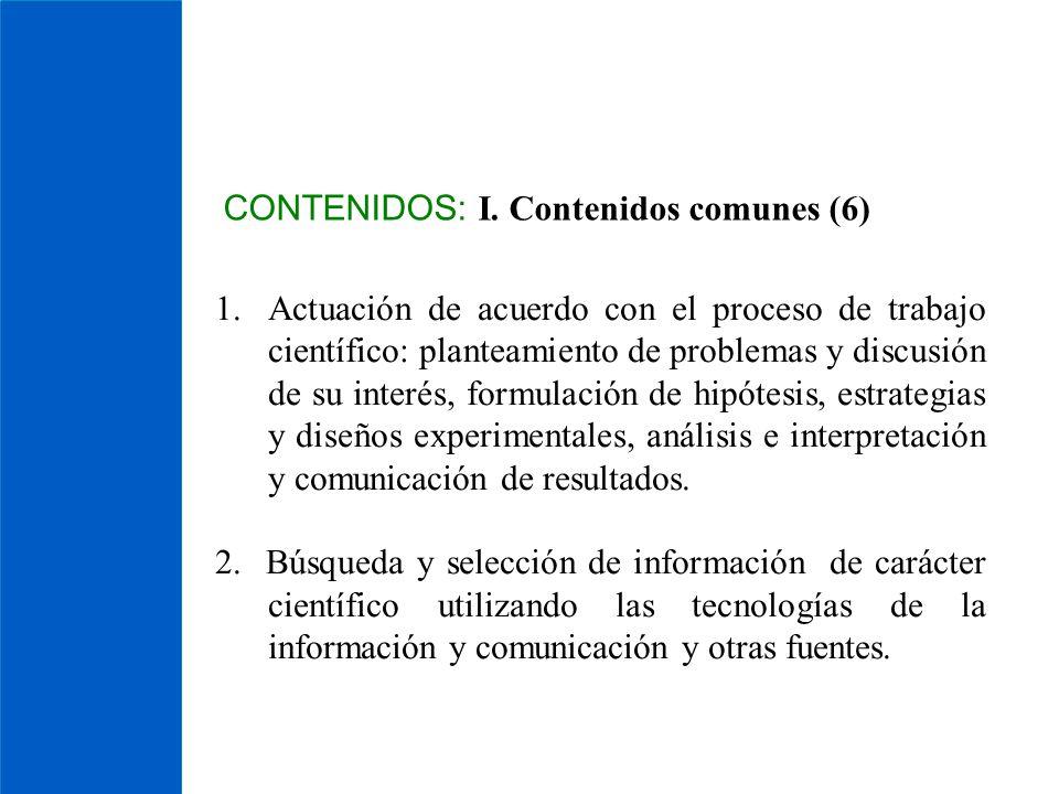 CONTENIDOS: I. Contenidos comunes (6)