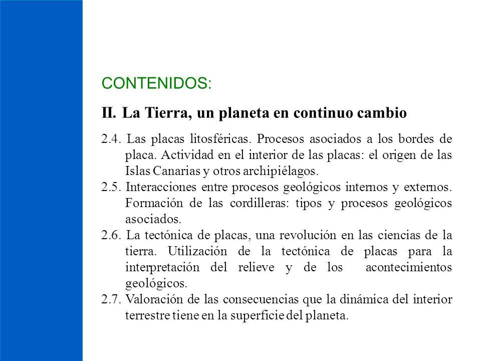 II. La Tierra, un planeta en continuo cambio