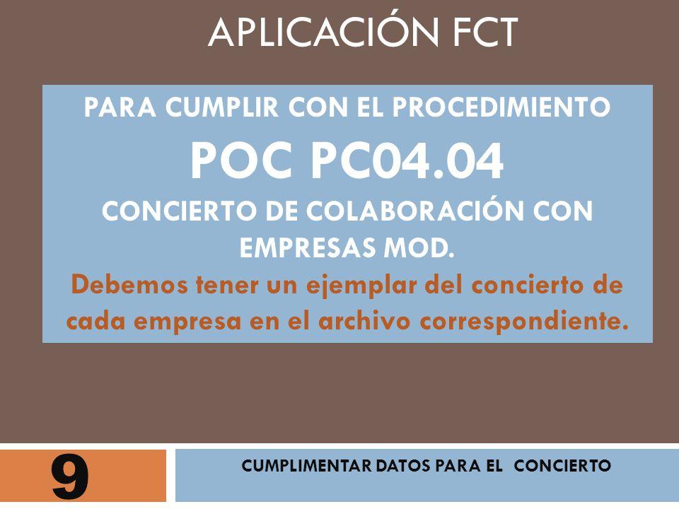 9 APLICACIÓN FCT PARA CUMPLIR CON EL PROCEDIMIENTO POC PC04.04