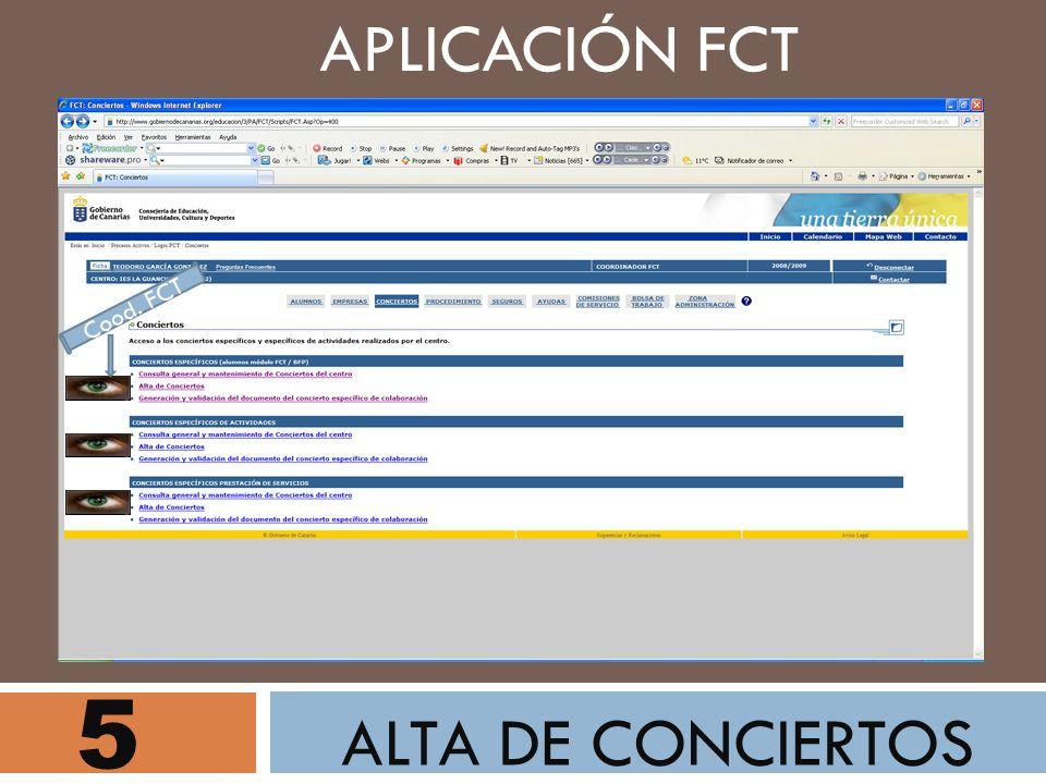 APLICACIÓN FCT Cood. FCT 5 ALTA DE CONCIERTOS