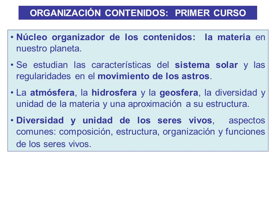 ORGANIZACIÓN CONTENIDOS: PRIMER CURSO