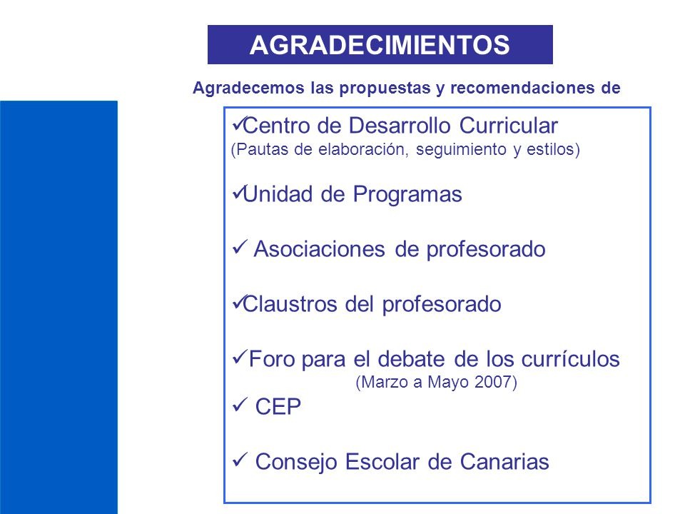 AGRADECIMIENTOS Centro de Desarrollo Curricular Unidad de Programas