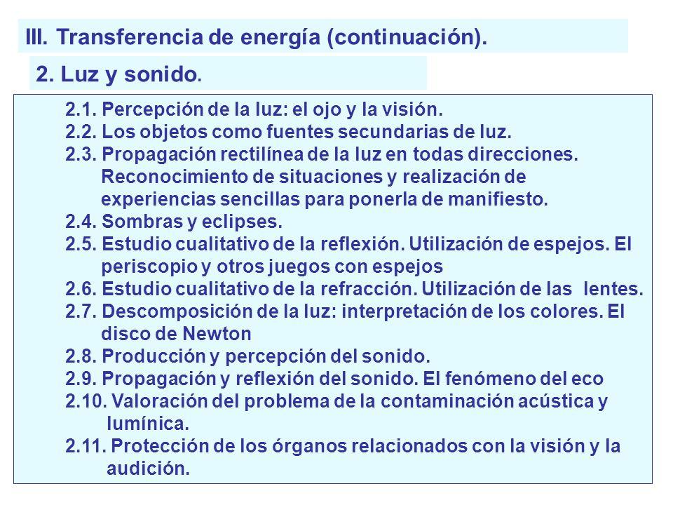 III. Transferencia de energía (continuación).