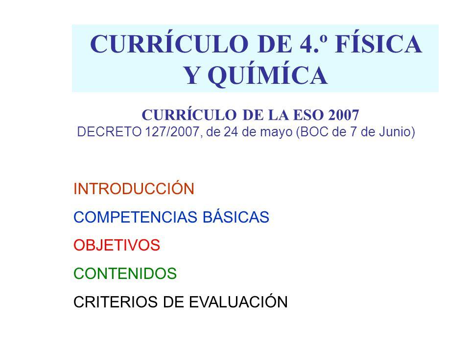 CURRÍCULO DE 4.º FÍSICA Y QUÍMÍCA