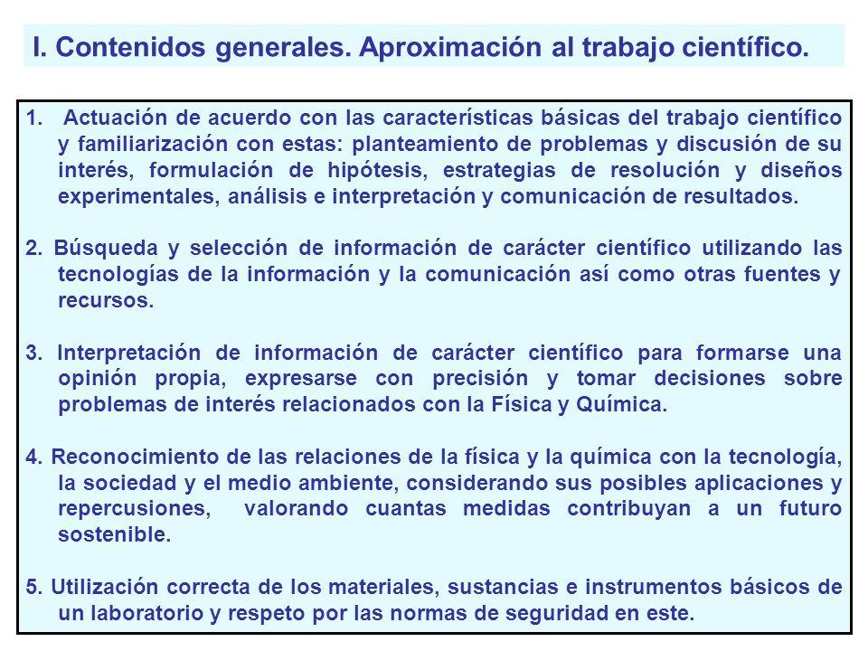 I. Contenidos generales. Aproximación al trabajo científico.
