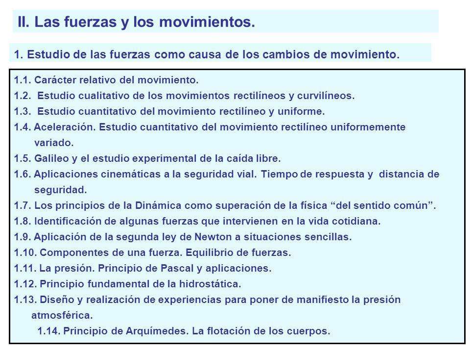 II. Las fuerzas y los movimientos.