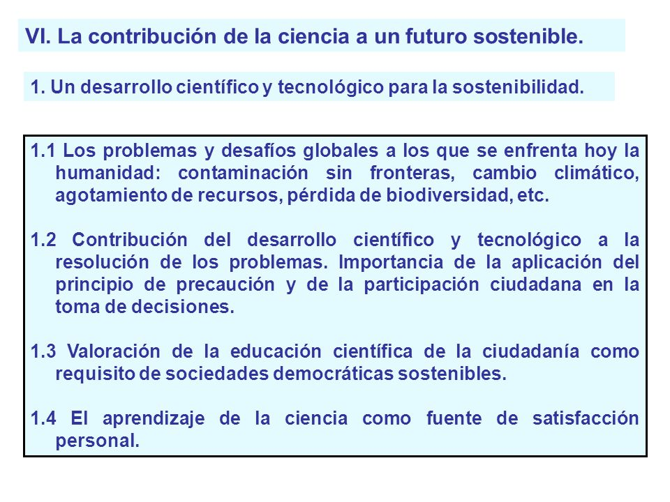 VI. La contribución de la ciencia a un futuro sostenible.