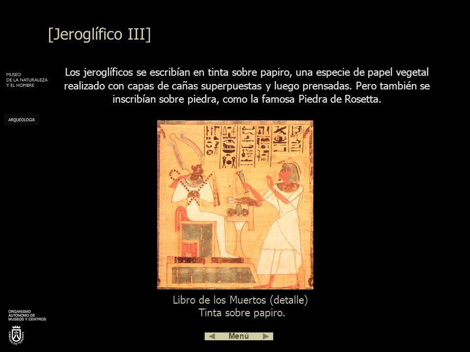 Libro de los Muertos (detalle) Tinta sobre papiro.