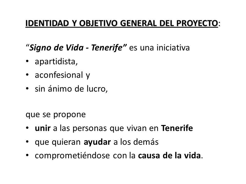 IDENTIDAD Y OBJETIVO GENERAL DEL PROYECTO: