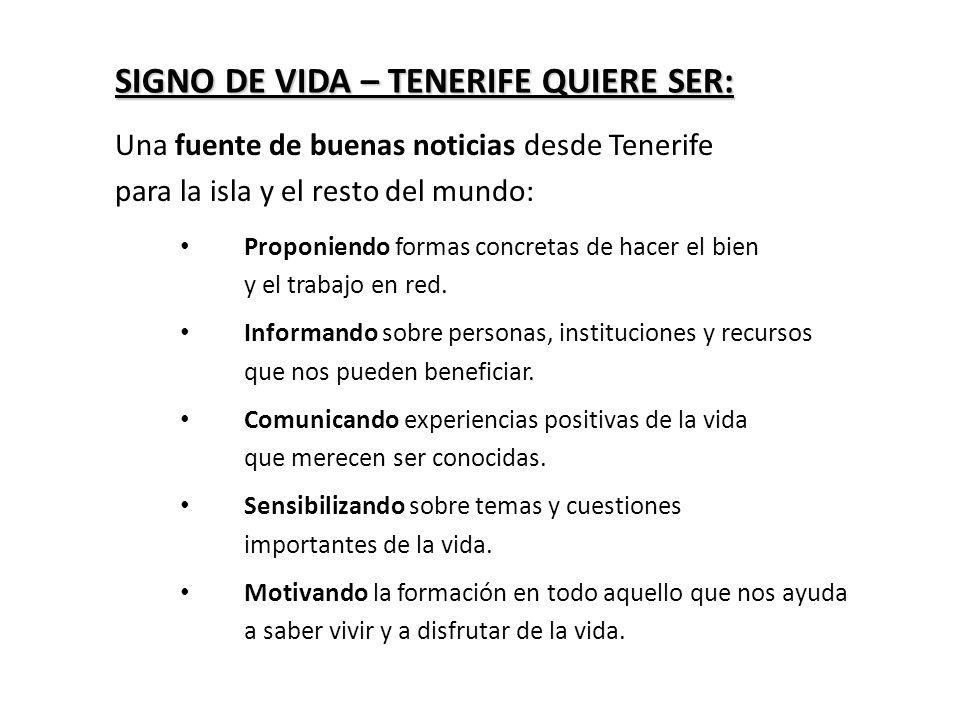 SIGNO DE VIDA – TENERIFE QUIERE SER: