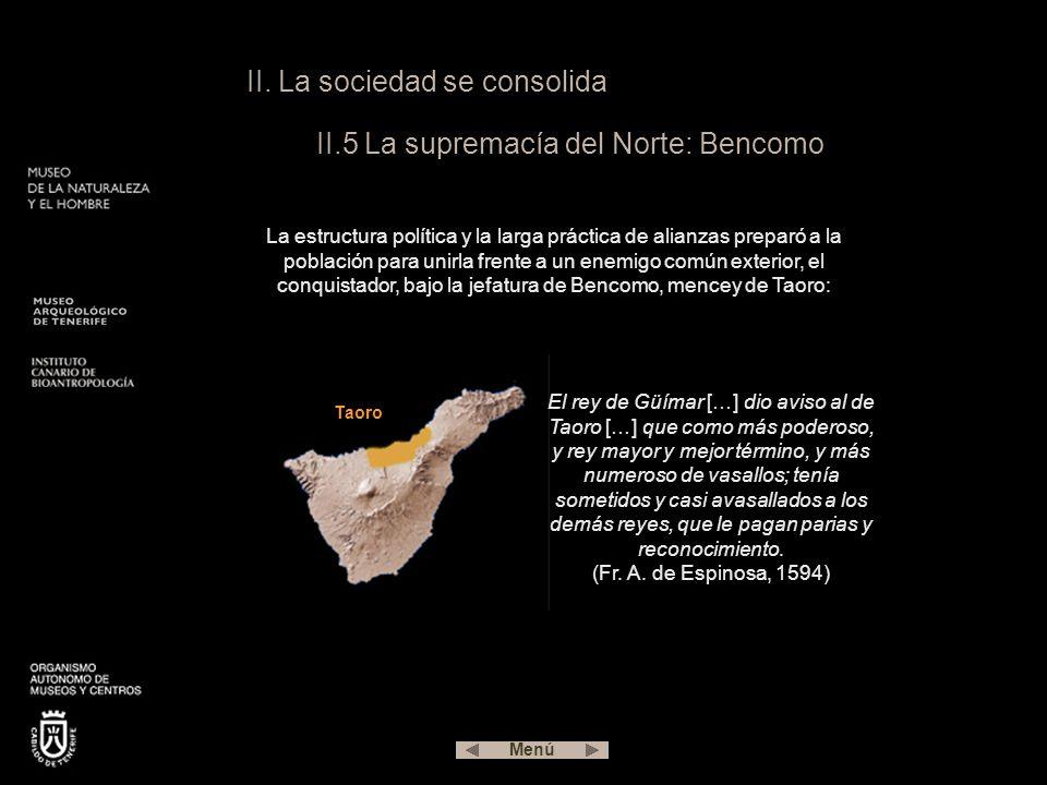 II. La sociedad se consolida II.5 La supremacía del Norte: Bencomo