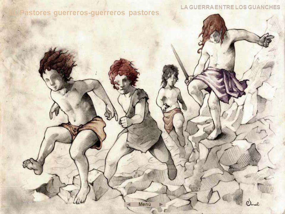 III. Pastores guerreros-guerreros pastores